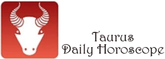 Taurus Accurate Daily Horoscope